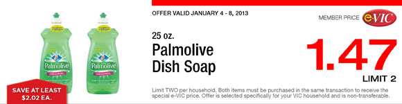 Palmolive Dish Soap - 25 oz : eVIC Member Price - $1.47 ea - Limit 2