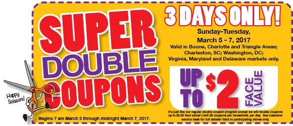 Super Double Coupons! 3 Days Only- March 5-7, 2017