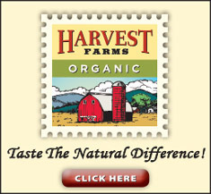 Harvest Farms - Taste the Natural Difference - Click Here