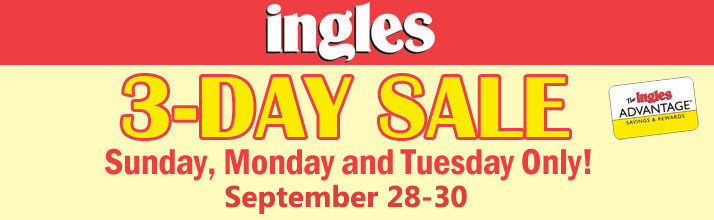 Ingles 3 Day Sale - Sunday, Monday, and Tuesday Only! September 28-30