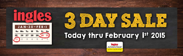 Ingles 3 Day Sale -  Friday through Sunday Only! Jan 30-Feb1