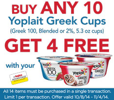 Buy any 10 Yoplait Greek Cups (Gree 100, Blended or 2%, 5.3 oz cups), Get 4 FREE!