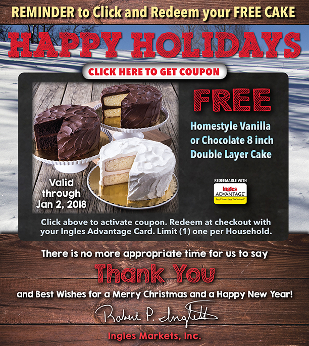 Click for Coupon - value: 8 inch double layer homestyle vanilla or chocolate cake - valid through Jan 2, 2018