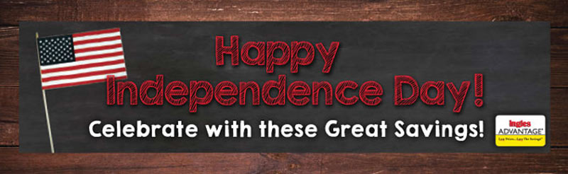 HAPPY JULY 4TH! - Take Advantage or These Great Savings! Coupons Valid through 7/5/16