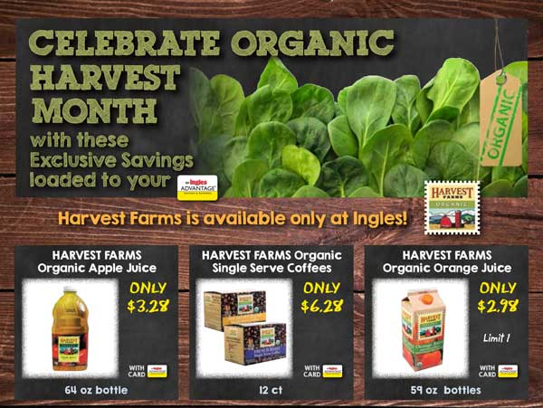 Celebrate Organic Harvest Month with Exclusive Savings loaded to your Advantage Card!